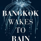 Anna Koska Bangkok Wakes to Rain News Item