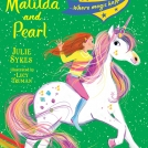 Lucy Truman Unicorn Academy Matilda and Pearl News Item